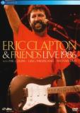 Eric Clapton - Eric Clapton And Friends Live 1986