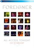 Foreigner - All Access Tonight - Live In Concert