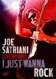 Joe Satriani - Live Ine Paris : I Just Wanna Rock