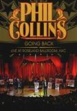 Phil Collins - Going Back, Live At Roseland Ballroom, NYC