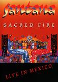 - Santana_-_Sacred_Fire_-_Live_in_Mexico_0